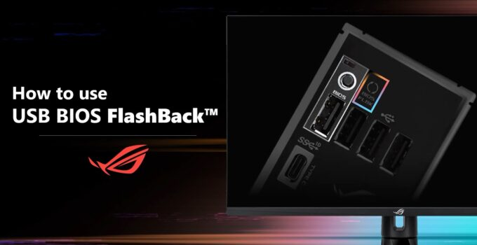What isBIOS Flashbackand How to Use it?